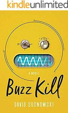 Buzz Kill: A Novel (English Edition)