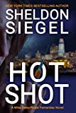 Hot Shot (Mike Daley/Rosie Fernandez Legal Thriller Book 10)