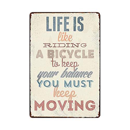 Lumanuby. 1x Vintage Wort Schild von \'Life is Like Riding A Bicycle, to Keep Your Balance You Must Keep Moving\' Metallschild für Dekoration von Haus Büro Bar Café 20x30cm, Bar Sprüche Serie