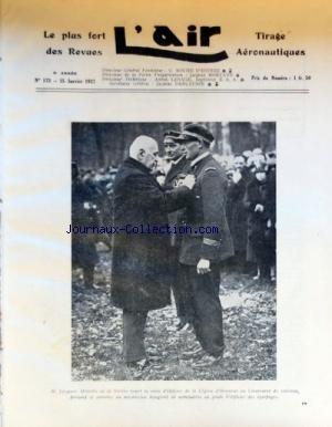 AIR (L') [No 173] du 15/01/1927 - M. LEYGUES MINISTRE DE LA MARINE ET LE LIEUTENANT DE VAISSEAU BERNARD - LA MEILLEURE PERFORMANCE PAR MORTANE- A TRAVERS LE MONDE AERONAUTIQUE - L'AVIATION FRANCAISE EN SYRIE PAR LE COLONEL GERARD