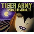 Tiger Army II: Power of Moonli