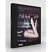 Second skin the erotic art of lingerie /anglais/allemand/espagnol-