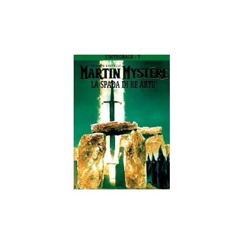 L'integrale Di Martin Mystère: 7