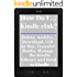 How Do I ... Kindle eInk? Delete, Archive, Download, Gift or Buy, Transfer Books, Manage the Kindle Library and Send to Kindle