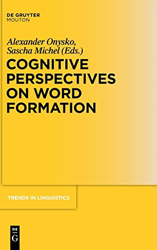 Cognitive Perspectives on Word Formation (Trends in Linguistics. Studies and Monographs [TiLSM], Band 221)