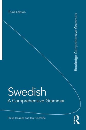 Swedish: A Comprehensive Grammar (Routledge Comprehensive Grammars)