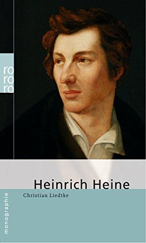 Christian Liedtke Heinrich Heine Biographien Büchertreffde