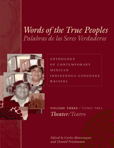 Words of the True Peoples/Palabras de los Seres Verdaderos: Words of the True Peoples/Palabras de los Seres Verdaderos: Anthology of Contemporary in Latin American and Latino Art and Culture