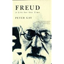 Freud: A Life for Our Time