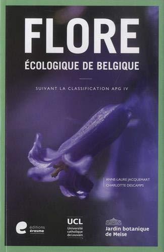 Flore écologique de Belgique : Suivant la classification APG IV (Ptéridophytes et Spermatophytes)