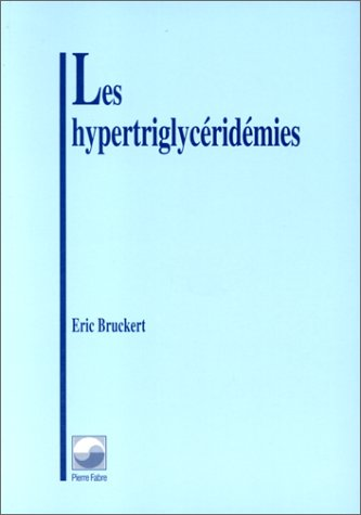 Les hypertriglycridmies: Un facteur mconnu de risque cardio-vasculaire ?