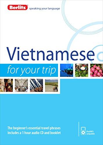 Berlitz Language. Vietnamese For Your Trip (Berlitz For Your Trip) [Idioma Inglés]