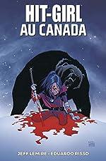 Hit Girl T02 - Hit Girl au Canada de Jeff Lemire