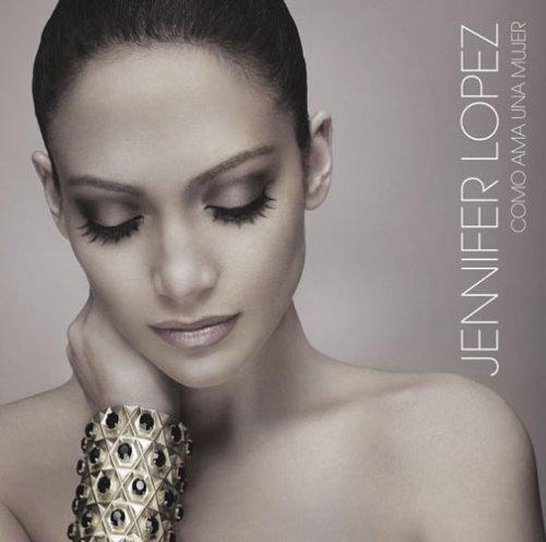 Como Ama Una Mujer by Jennifer Lopez (2008-06-03)