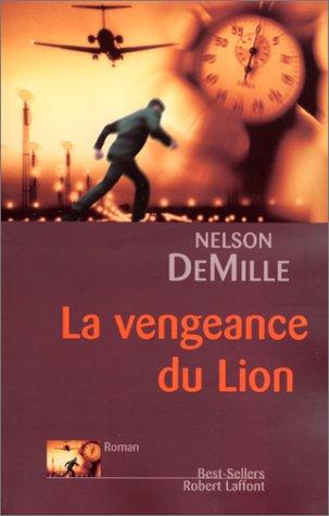 La vengeance du Lion par Nelson DeMille
