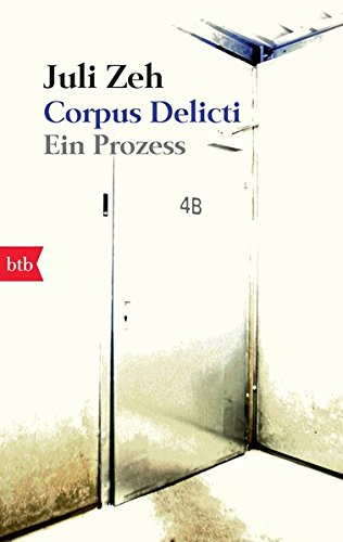 Buchseite und Rezensionen zu 'Corpus Delicti: Ein Prozess' von Juli Zeh