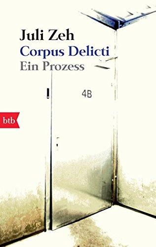 Corpus Delicti: Ein Prozess