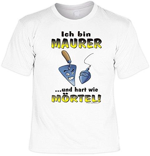 Witziges Sprüche Fun T-Shirt : Ich bin Maurer ...