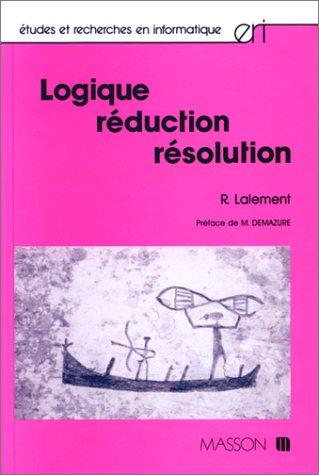 Logique réduction résolution