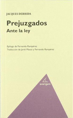 Prejuzgados Ante La Ley (Filosofia (avarigani))