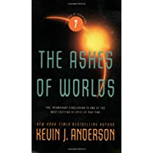 The Saga of the Seven Suns 7. The Ashes of Worlds (Saga of Seven Suns)