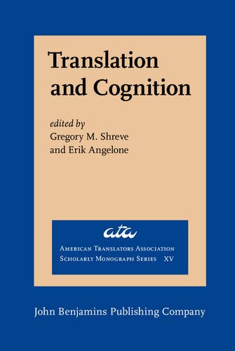 translation-and-cognition-american-translators-association-scholarly-monograph-series