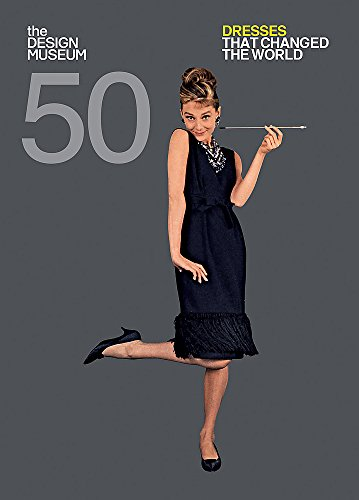 Fifty Dresses That Changed The World. Design Museum Fifty por Vv.Aa.