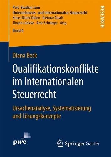 qualifikationskonflikte-im-internationalen-steuerrecht-ursachenanalyse-systematisierung-und-losungsk