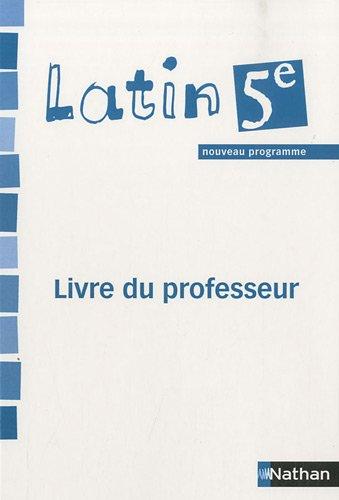 Latin 5e : Livre du professeur par Jacques Gaillard (Broché)