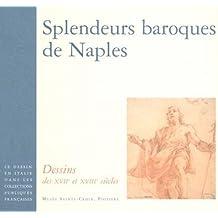 Splendeurs baroques de Naples : Dessins des XVIIe et XVIIIe siècles