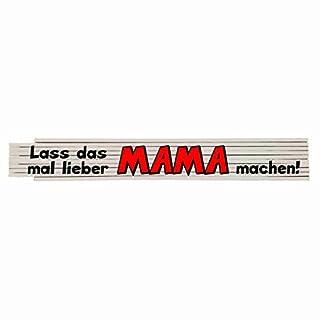 Zollstock mit Spruch: Lass das mal lieber Mama machen!