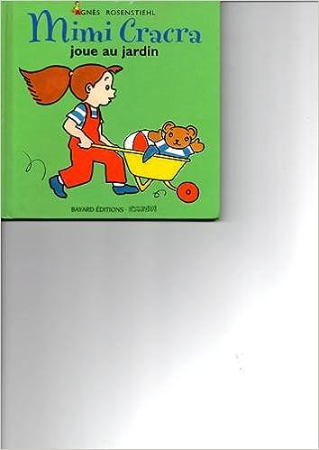Livres gratuits Mimi Cracra joue au jardin pdf