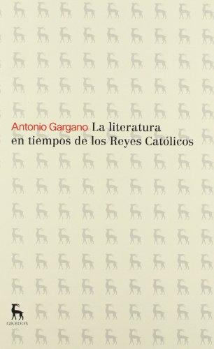 La literatura en tiempos de los reyes católicos (VARIOS GREDOS)