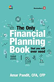 The Only Financial Book That You Will Ever Need- New Edition: Vol. 1