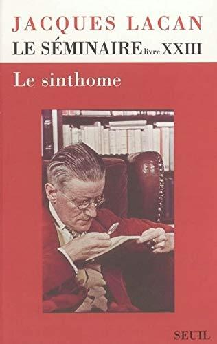 Le Séminaire. Le Sinthome (1975-1976) (23) par Jacques Lacan