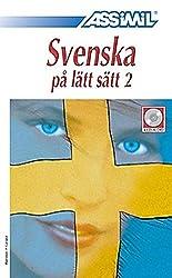 ASSiMiL Selbstlernkurs für Deutsche / Assimil Schwedisch ohne Mühe: 4 Audio CDs mit 160 Min. Tonaufnahmen zum Lehrbuch Schwedisch ohne Mühe (zweiter Teil)