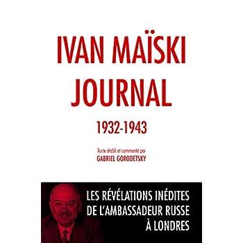 Journal (1932-1943): Les révélations inédites de l'ambassadeur russe à Londres