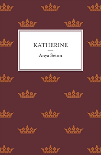 Katherine: The classic historical romance