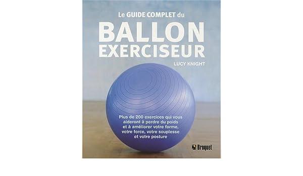 ... Plus de 200 exercices qui vous aideront à perdre du poids et à  améliorer votre forme 778cca7ba61