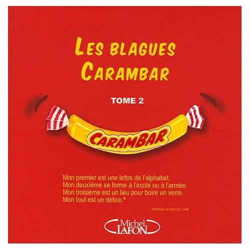 BLAGUES CARAMBAR T02