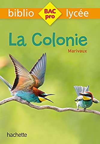 Bibliolycée Pro - La Colonie - Marivaux