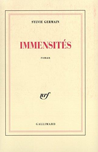Immensités: Roman