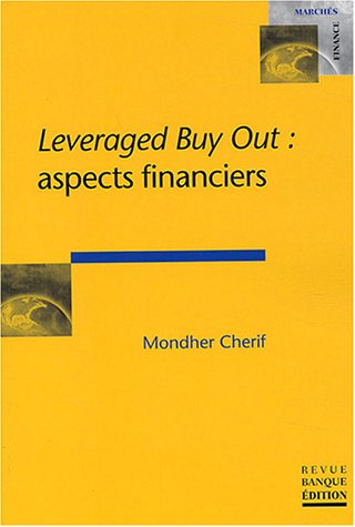 Leverged Buy Out : aspects financiers