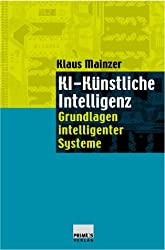 KI - Künstliche Intelligenz. Grundlagen intelligenter Systeme