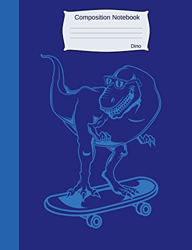 Composition Notebook Dino: Graph Paper Book to write in for school, take notes, for kids, students, teachers, homeschool, blue Dinosaur on Skateboard Cover