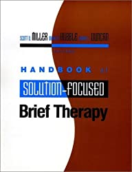 Handbook of Solution-Focused Brief Therapy (Jossey-Bass Psychology)