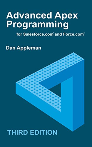 Advanced Apex Programming for Salesforce.com and Force.com (English Edition) por Dan Appleman