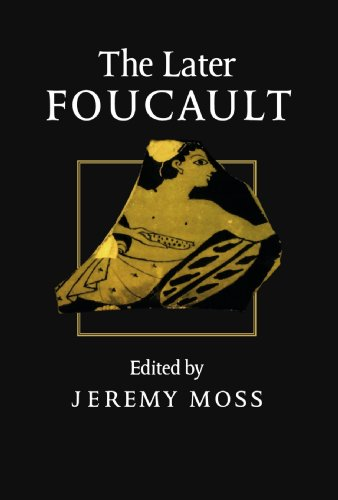 The Later Foucault: Politics and Philosophy