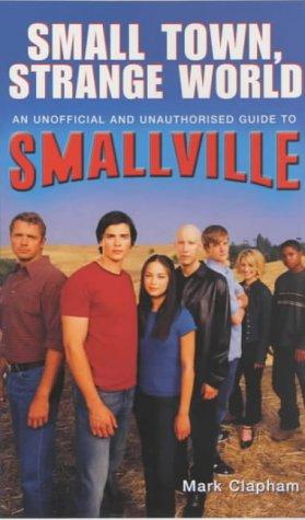 Small Town, Strange World PDF Books