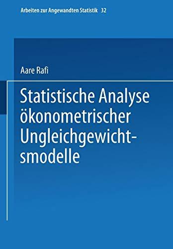 Statistische Analyse ökonometrischer Ungleichgewichtsmodelle (Arbeiten zur Angewandten Statistik) (German Edition)